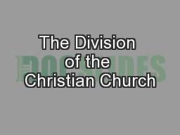 The Division of the Christian Church