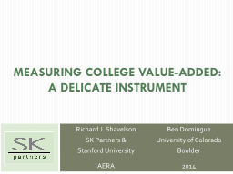 Measuring College Value-Added: