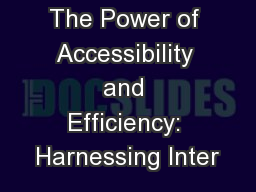 The Power of Accessibility and Efficiency: Harnessing Inter