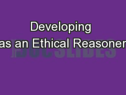 Developing as an Ethical Reasoner