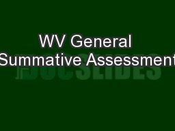 WV General Summative Assessment