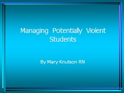 Managing Potentially Violent Students PowerPoint PPT Presentation