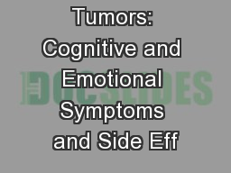 Brain Tumors: Cognitive and Emotional Symptoms and Side Eff