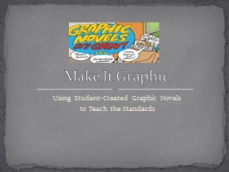 Using Student-Created Graphic Novels