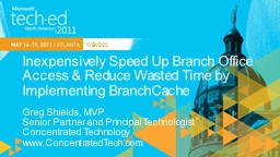 Inexpensively Speed Up Branch Office Access & Reduce Wa
