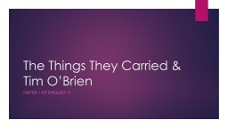 The Things They Carried & Tim O'Brien