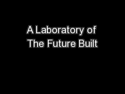 A Laboratory of The Future Built