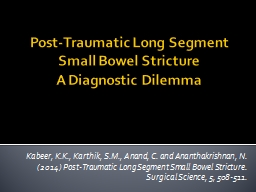 Post-Traumatic Long Segment Small PowerPoint PPT Presentation