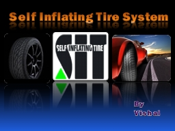 Self Inflating Tire System
