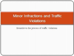 Breakdown the process of traffic violations
