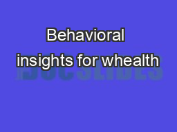Behavioral insights for whealth