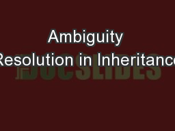Ambiguity Resolution in Inheritance