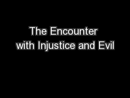 The Encounter with Injustice and Evil