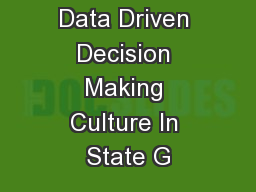 Developing A Data Driven Decision Making Culture In State G