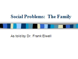Social Problems:  The Family