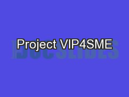 Project VIP4SME PowerPoint PPT Presentation