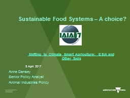 Sustainable Food Systems – A choice?
