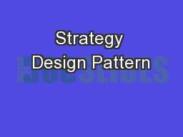Strategy Design Pattern
