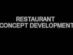 RESTAURANT CONCEPT DEVELOPMENT