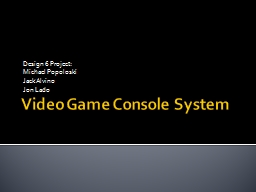 Video Game Console System