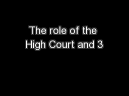 The role of the High Court and 3
