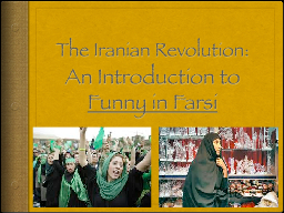 The Iranian Revolution: PowerPoint PPT Presentation
