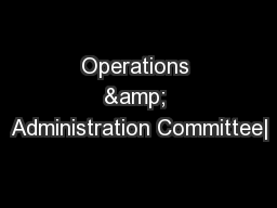Operations & Administration Committee|