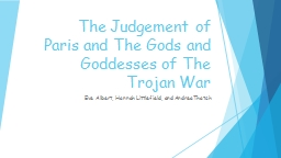 The Judgement of Paris and The Gods and Goddesses of The Tr PowerPoint PPT Presentation