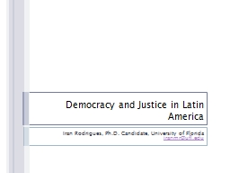 Democracy and Justice in Latin America