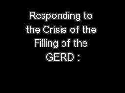 Responding to the Crisis of the Filling of the GERD :