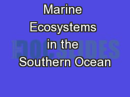 Marine Ecosystems in the Southern Ocean