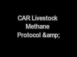 CAR Livestock Methane Protocol & PowerPoint PPT Presentation