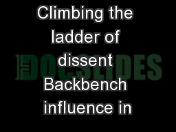Climbing the ladder of dissent Backbench influence in