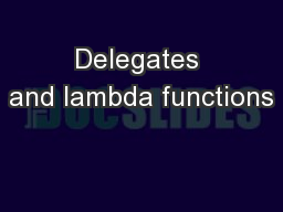Delegates and lambda functions PowerPoint PPT Presentation