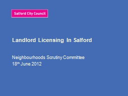 Landlord Licensing In Salford PowerPoint PPT Presentation
