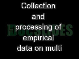 D7.2 - Collection and processing of empirical data on multi