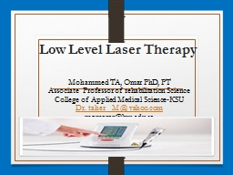 Low Level Laser Therapy PowerPoint PPT Presentation