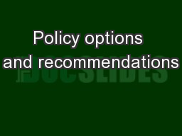 Policy options and recommendations