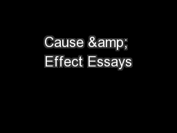 Cause & Effect Essays
