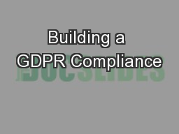 Building a GDPR Compliance