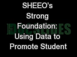 SHEEO's Strong Foundation: Using Data to Promote Student