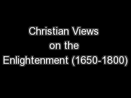 Christian Views on the Enlightenment (1650-1800)