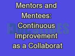 Mentors and Mentees: Continuous Improvement as a Collaborat