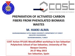 PREPARATION OF ACTIVATED CARBON FIBERS FROM PHENOLATED BIOM