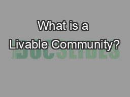 What is a Livable Community?