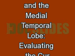 Perception and the Medial Temporal Lobe: Evaluating the Cur