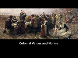 Colonial Values and Norms