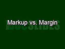 Markup vs. Margin