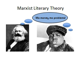 marxist literary This lesson discusses marxist criticism, from its origins with 'the communist manifesto' to its influence in modern literature, such as the popular.