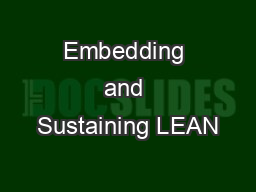 Embedding and Sustaining LEAN PowerPoint PPT Presentation